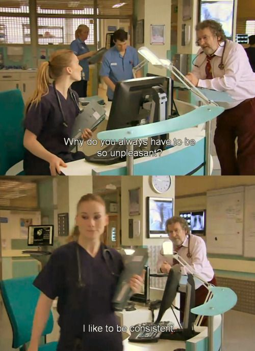 Its all about the consistancy! Holby City