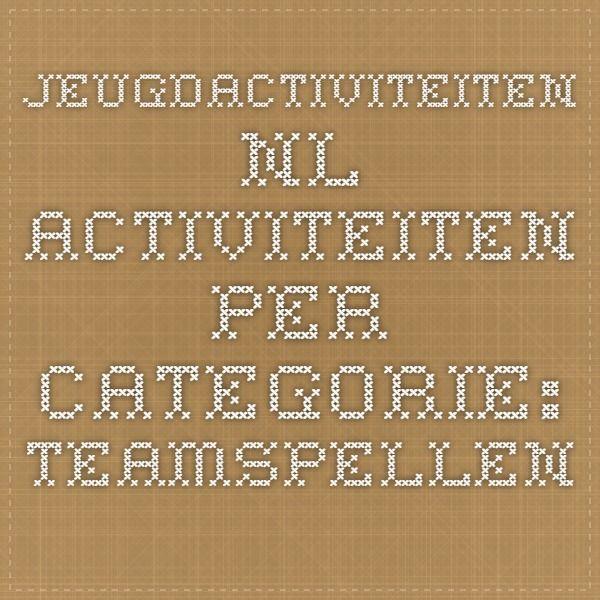 Jeugdactiviteiten.nl - Activiteiten per categorie: Teamspellen