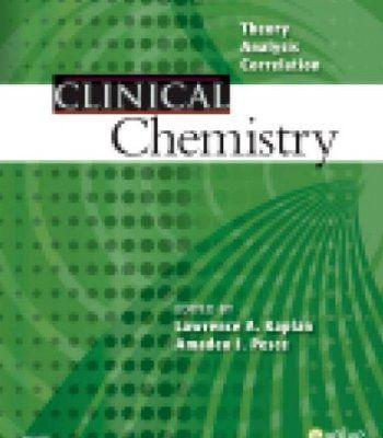 Clinical Chemistry: Theory, Analysis, Correlation, 5e PDF