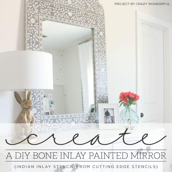 Cutting Edge Stencils shares how to create a DIY bone inlay mirror using the Indian Inlay Stencil Kit. http://www.cuttingedgestencils.com/indian-inlay-stencil-furniture.html