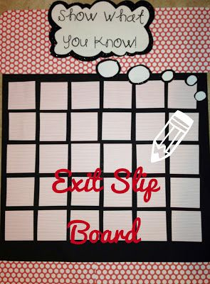 Exit Slip Board! A quick & easy way of assessment