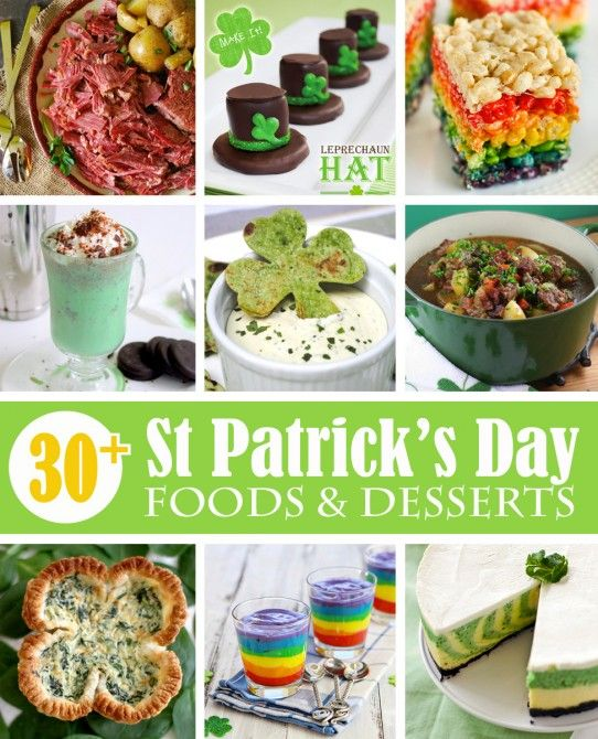 30+ St. Patrick's Day Food and Dessert Ideas