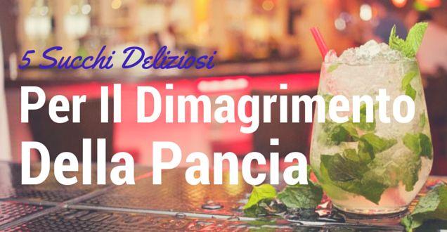 5 deliziose bevande per dimagrire, attivare il metabolismo, sgonfiarsi ed avere una bella pancia piatta!