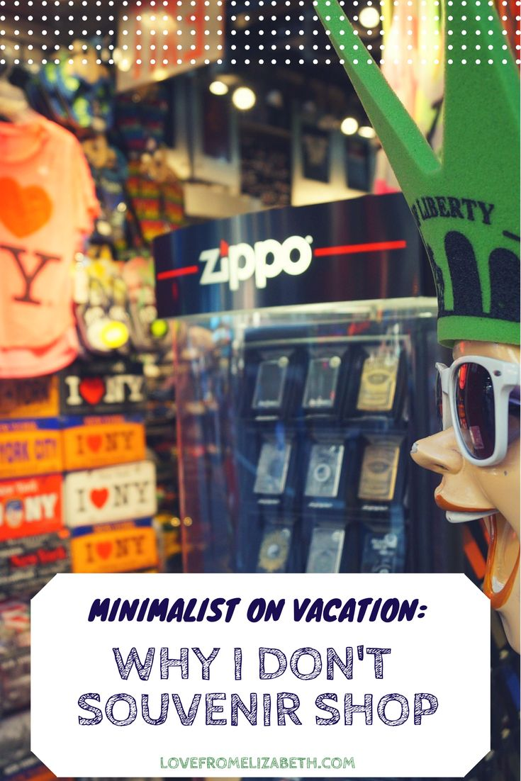 Minimalist On Vacation | It can be tough not to splurge on vacation, but here's why I think souvenir shopping is a trap.