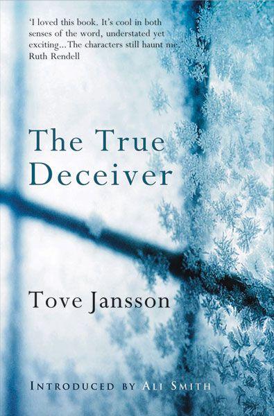 Tove Jansson: True Deceiver, Jansson S Writing, Books Worth, Tove Jansson S, Adult Fiction, Deceiver 10 10, Jansson ́S