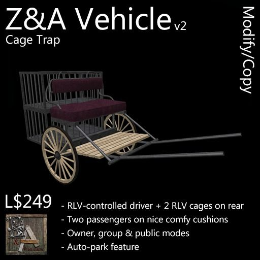 Z&A Vehicle (Cage Trap)