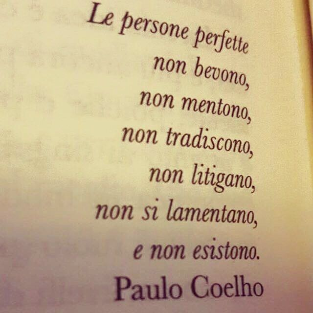 Le persone perfette mi stanno sul C....O Le persone perfette non vivono . #goodmorning#vivere#liberi#chefantasticastoriaèlavita#