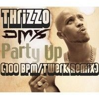 """DMX - Party Up (@Thrizzo 100 BPM/Twerk Remix) **CLICK """"BUY"""" FOR FREE 320KBPS .MP3 DL LINK** by Thrizzo on SoundCloud"""