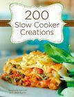 200 Slow Cooker Creations Crock Pot Recipes  Hardcover Spiral Bound Cookbook New