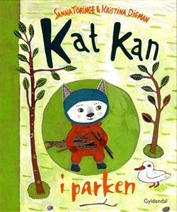 Køb 'Kat kan i parken' bog nu. Lille Kat kan selv! Følg med, når lille Kat og mor går tur i parken. En genkendelig hverdagshistorie for selvstændige børn og