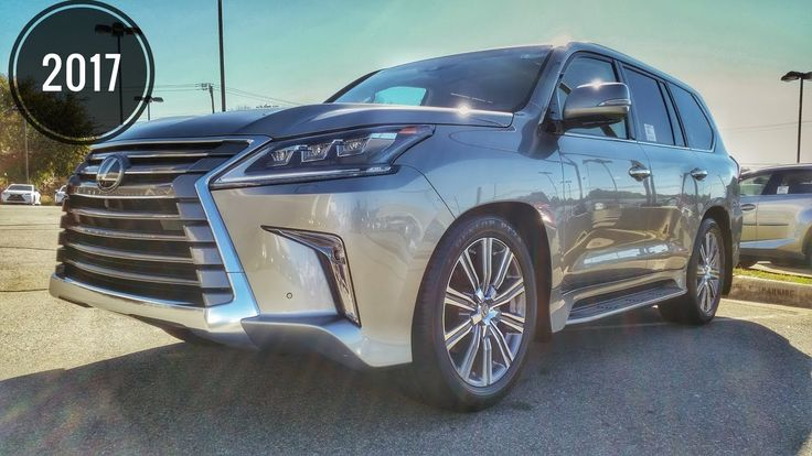 2017 Lexus LX570 Luxury SUV Review The Most Expensive Lexus SUV Review /Start Up… – Dream Rides