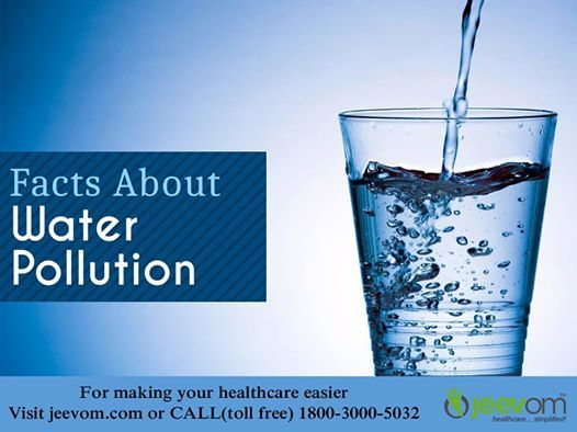Facts About Water Pollution :  1. 15 million children under the age of five die each year because of diseases caused by drinking water.  2. The Ganges river in India is one the most polluted in the world. It contain sewage, trash, food, and animal remains.  3. According to UNICEF, more than 3000 children die everyday globally due to consumption of contaminated drinking water.  4. 80% of the water pollution is caused due to domestic sewage like throwing garbage on open ground and water…