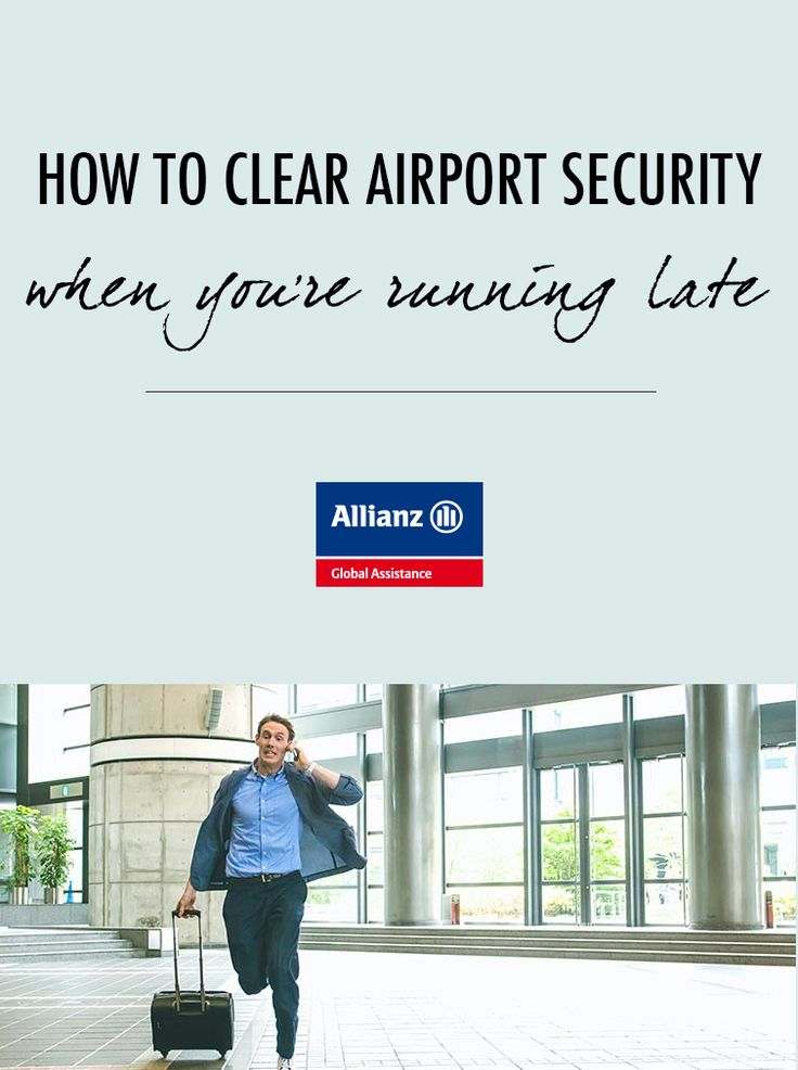 How to clear airport security when you're running late