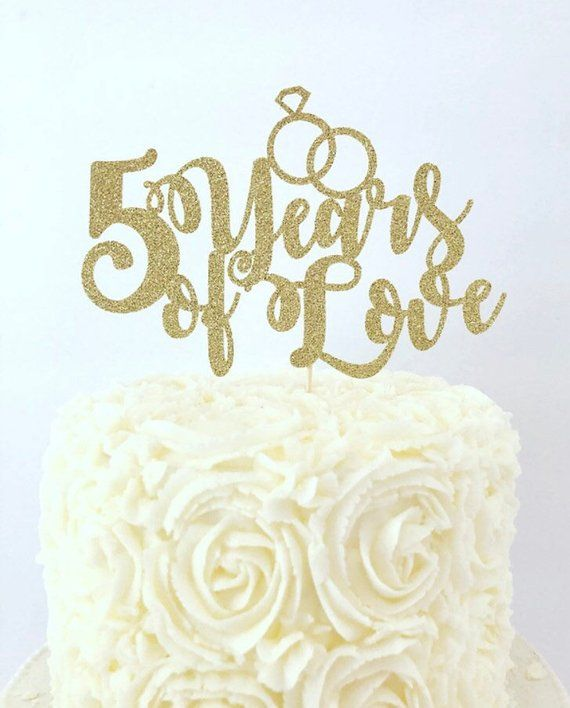 Anniversary Cake Topper 5 Years Of Love Cake Topper