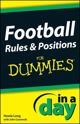 Football Rules and Positions In A Day For Dummies - Howie Long...: Football Rules and Positions In A Day For Dummies - Howie… #Football