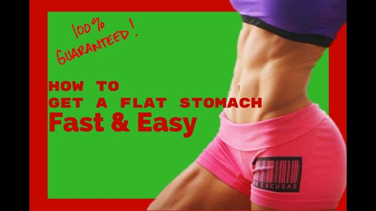 How to get a flat stomach (Fast & Easy)