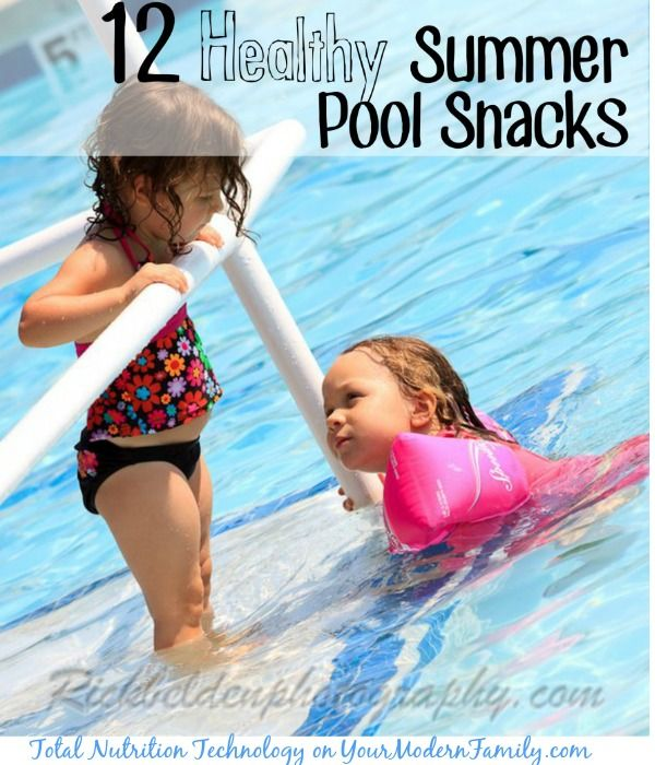12 Healthy Summer Pool Snacks