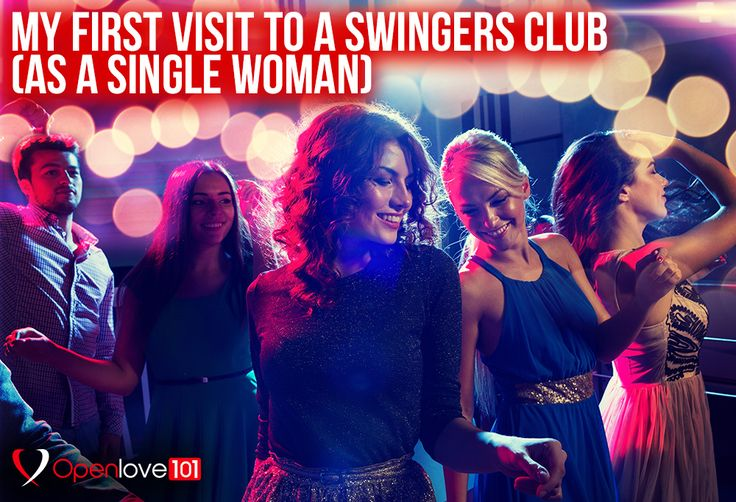 My First Visit To A Swingers Club (As a Single Woman