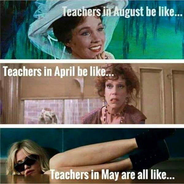 Teachers in August  April  and May