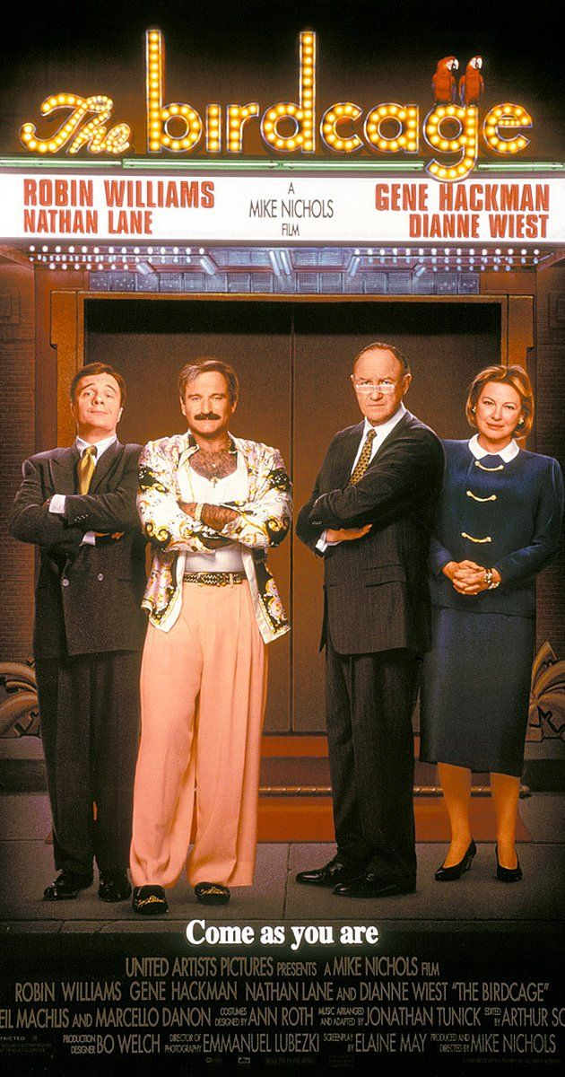 Directed by Mike Nichols.  With Robin Williams, Nathan Lane, Gene Hackman, Dianne Wiest. A gay cabaret owner and his drag queen companion agree to put up a false straight front so that their son can introduce them to his fiancée's right-wing moralistic parents.
