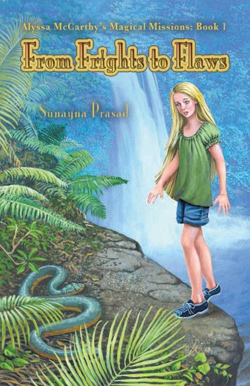 Mythical Books: From Frights to Flaws (Alyssa McCarthy's Magical Missions, #1) by Sunayna Prasad
