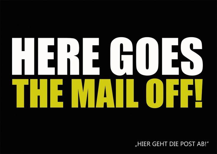 Here goes the mail off | Denglisch | Echte Postkarten online versenden…