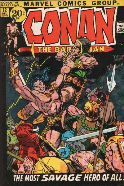 Conan the Barbarian #12. Cover by Gil Kane.  #Conan #GilKane