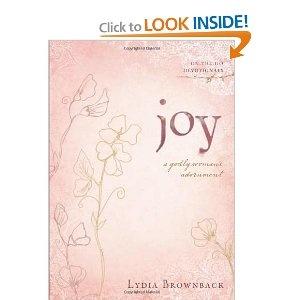 Joy: A Godly Woman's Adornment  //  Lydia Brownback