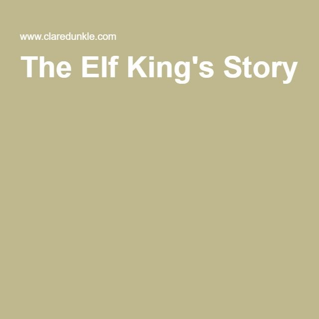 The Elf King's Story
