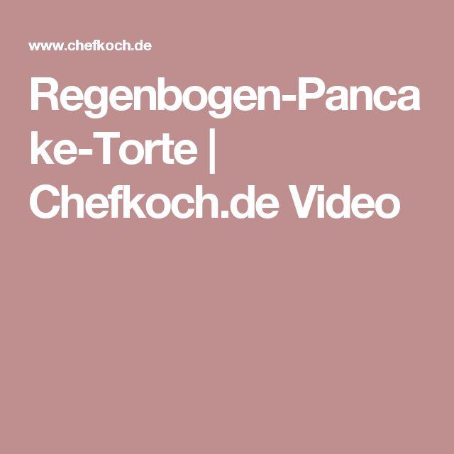 Regenbogen-Pancake-Torte   Chefkoch.de Video