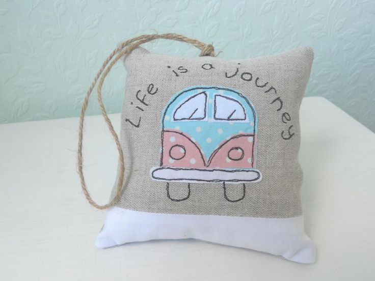Life is a journey...make it an adventure!Campervan Lavender, Campers Vans, Campervan Crafts, Crafts Handmade, Scented Minis, Hanging Pillows, Campervan Cushion, Minis Hanging, Lavender Scented