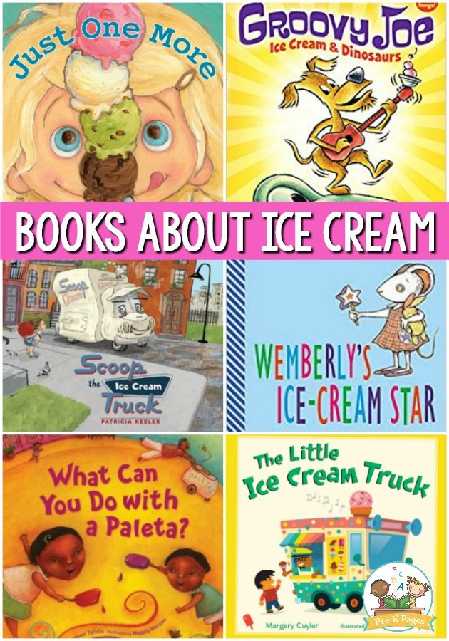 Books About Ice Cream for Preschoolers | Blog - Pre-K Pages