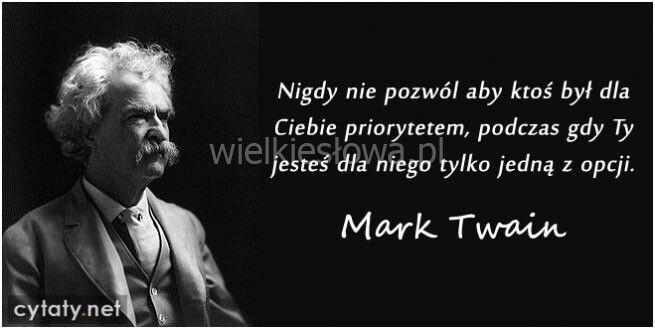 Nigdy nie pozwol...Mark Twain