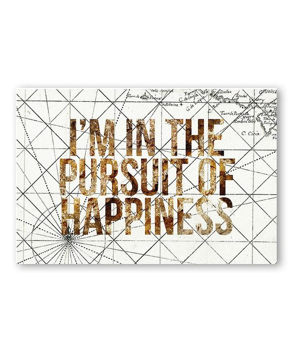 Look at this 'Pursuit of Happiness' Print on #zulily today!