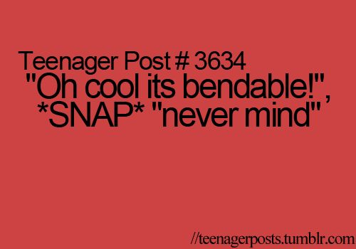 ALL THE TIME!!!!!!!!!!!!!!!