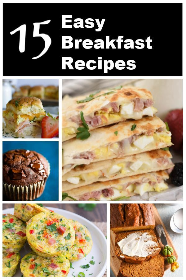 15 Easy Breakfast Recipes Breakfast Ideas With Eggs Quick Breads Muffins Breakfast Cake No Bake B Breakfast Recipes Easy Breakfast Recipes Easy Breakfast
