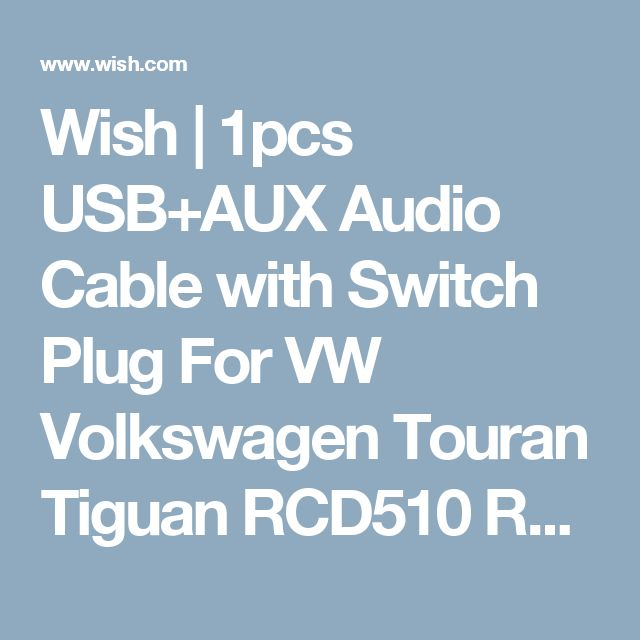 Wish | 1pcs USB+AUX Audio Cable with Switch Plug For VW Volkswagen Touran Tiguan RCD510 RCD300+