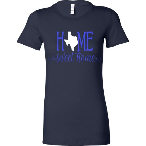 Home Sweet Home Texas Blue and White Women's T-Shirt Slim Fit