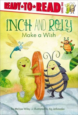 A Level 1 Ready-to-Read. It is a quiet day. Inch and Roly and their friends, Dragonfly and Beetle, are looking for something to do. They can walk to the wishing well and wish for something to do!