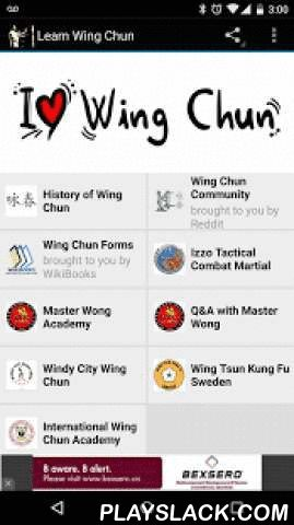 Learn Wing Chun  Android App - playslack.com ,  Wing Chun (Also known as Ving Tsun) is a concept based martial art system and an effective form of self-defense originating from Southern China. Wing Chun specializes in close-range combat by utilizing striking, trapping and grappling.The Learn Wing Chun App is a great way for learning wing chun from the comfort of your own home. Lessons are taught by various Sifus (Masters) around the World by sharing their passion for wing chun to those…