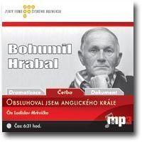 Bohumil Hrabal - Obsluhoval jsem anglického krále