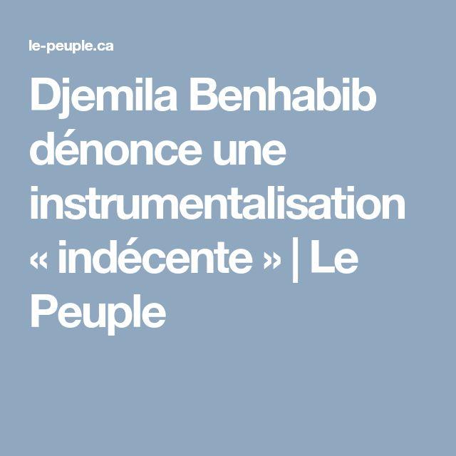 Djemila Benhabib dénonce une instrumentalisation «indécente» | Le Peuple