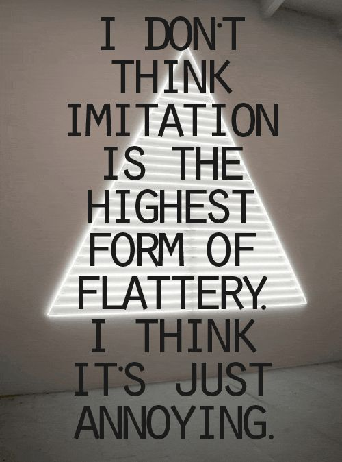 44 best Imitation is the highest form of flattery images on ...