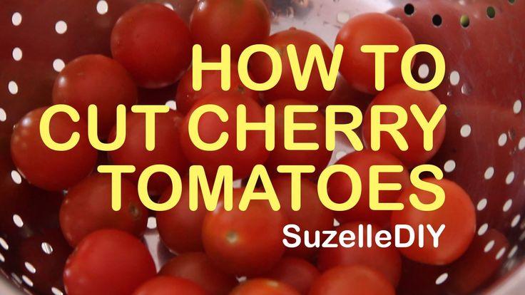 SuzelleDIY - How to Cut Cherry Tomatoes
