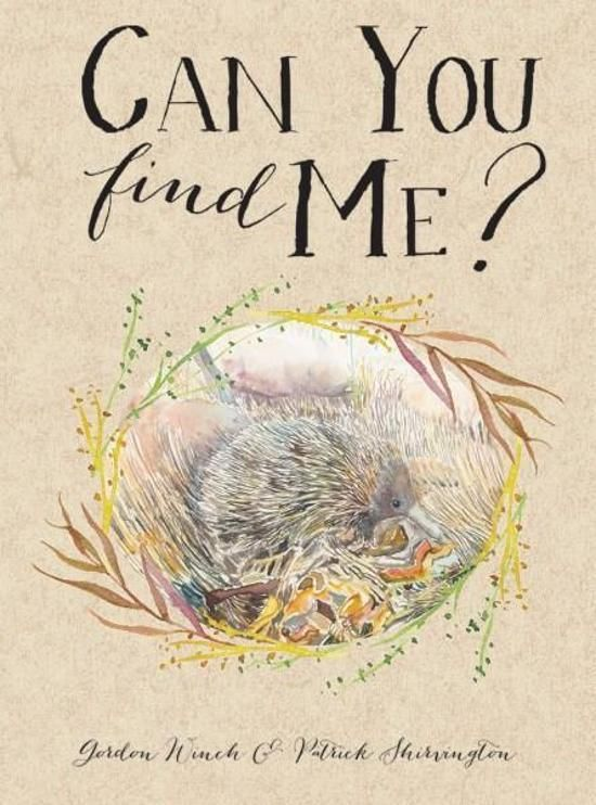 Can You Find Me? by Gordon Winch,Patrick Shirvington, ISBN: 9781925059793