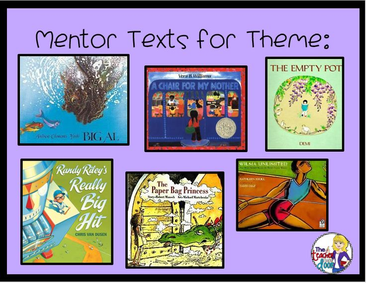 These mentor texts are great for teaching theme!