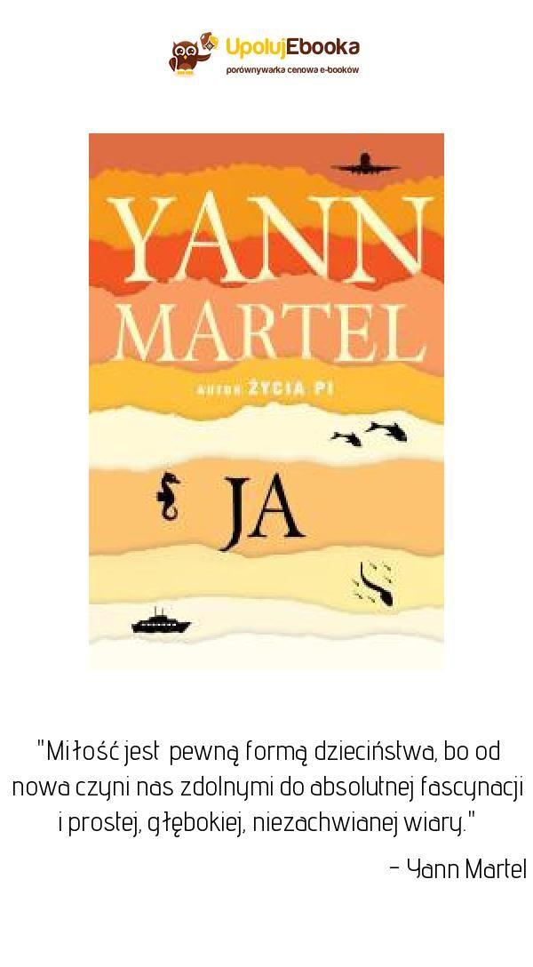 Ja Yann Martel Ebook Ksiazka Yann Martel Ebook Novelty Sign