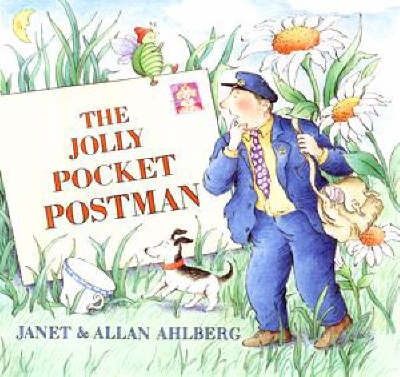 The Jolly Pocket Postman  Written by: Allan Ahlberg, illustrated by Janet Ahlberg
