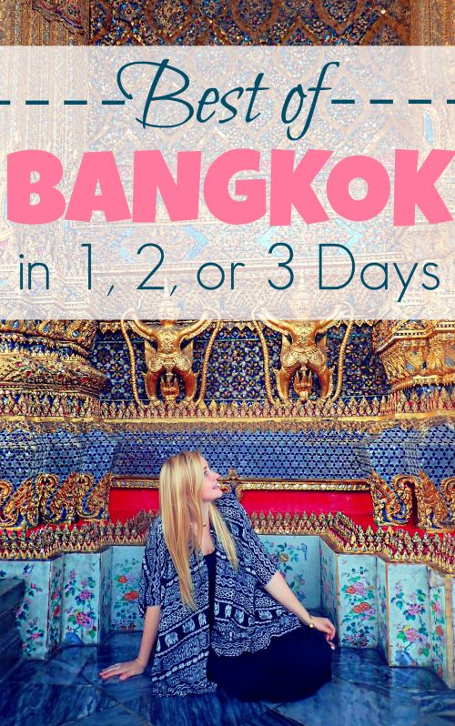 Bangkok, Thailand: How to see the best of Bangkok in 1, 2 or 3 days | Bangkok things to do