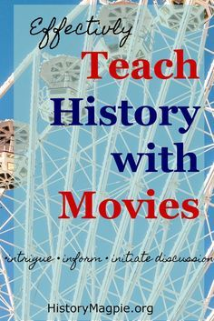 Teach History With Movies. Really great information to make using this media resource as effectively as you can even if you teach in a special education classroom. Read more at: http://historymagpie.org/2015/05/26/how-to-effectively-use-movies-to-teach-history/